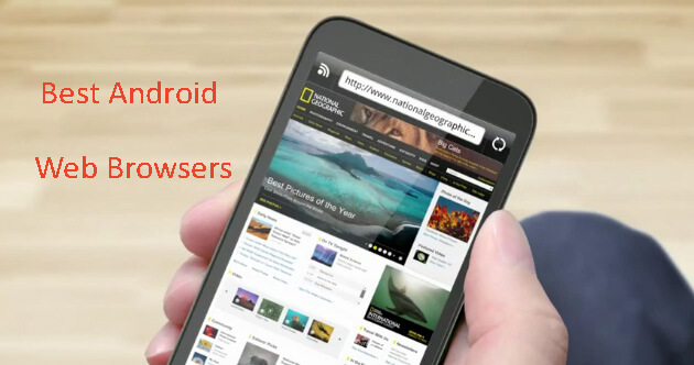 Best Browser for Android Phone