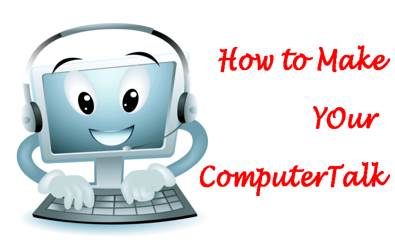 how to make your computer talk