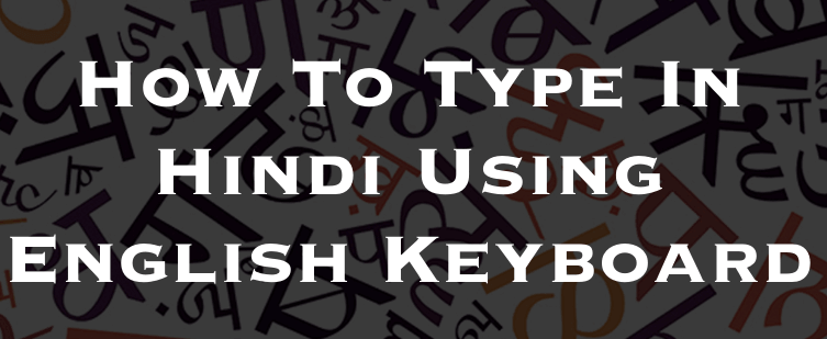 type in hindi using english keyboard