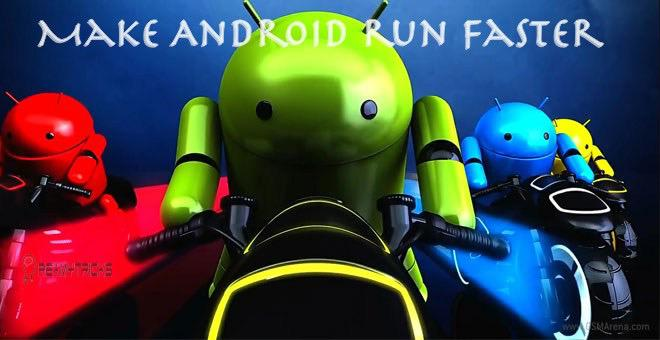make android run faster